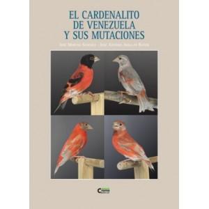 El Cardenalito de Venezuela y sus mutaciones