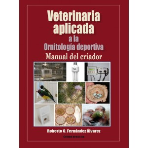 Veterinaria aplicada a la Ornitología Deportiva 2ª Edición